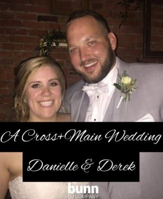 Cross+Main Wedding dj youngsville nc bunn dj company