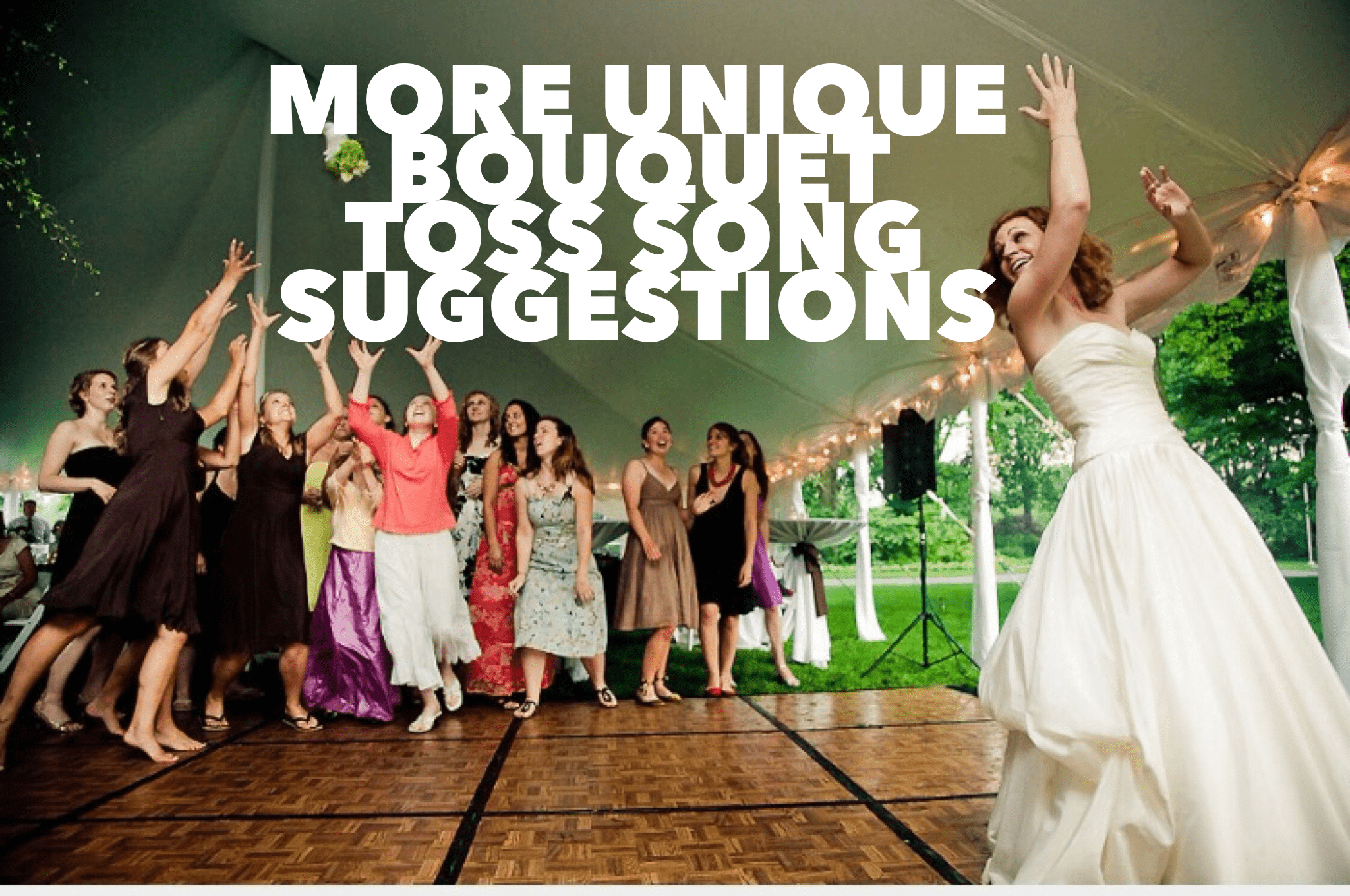 More Unique Bouquet Toss Songs Suggestions | Bunn DJ Company