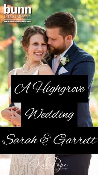 highgrove wedding dj bunn dj company